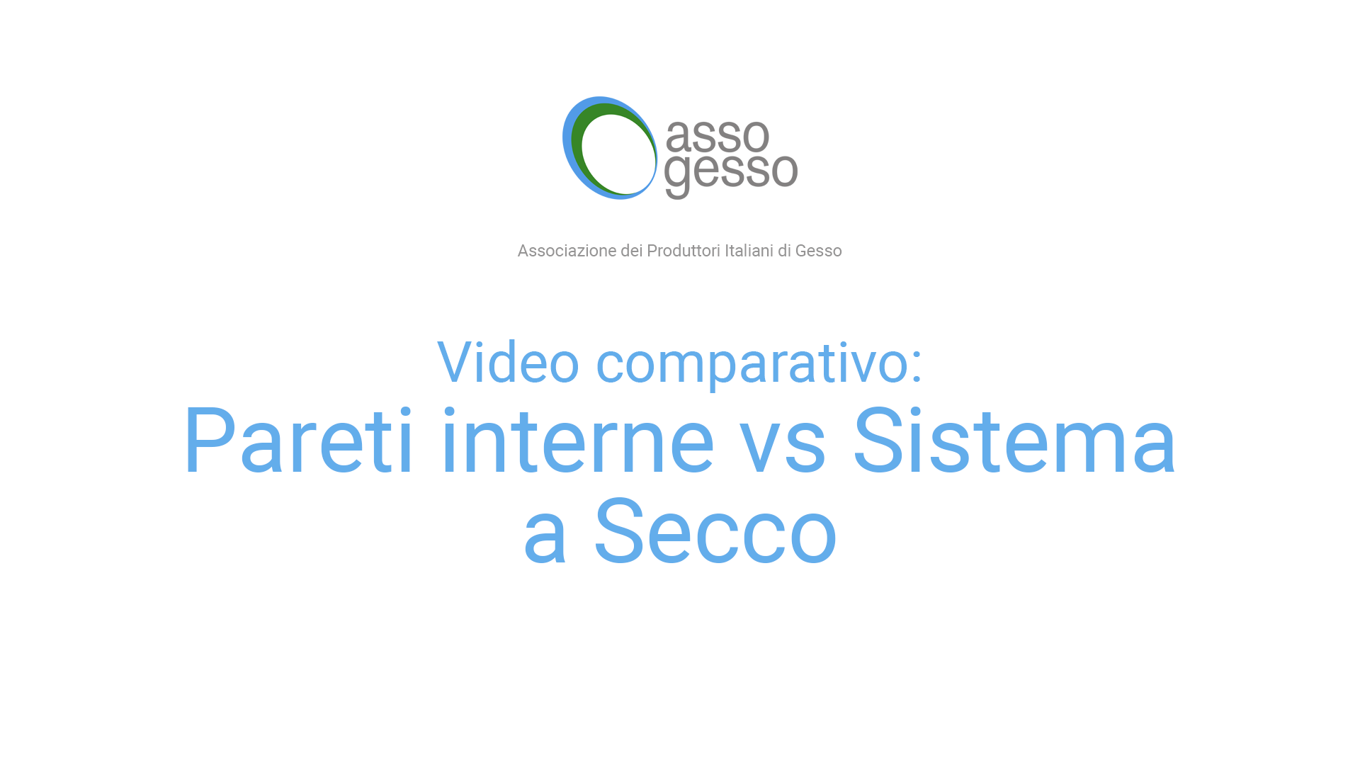 Video comparativo Pareti interne e sistemi a secco